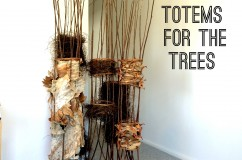 Totems for the Trees